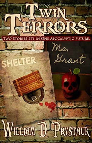 Twin Terrors by William D. Prystauk